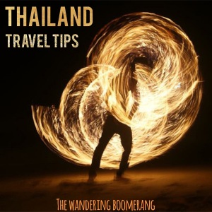 thailand travel tips, www.thewanderingboomerang.com